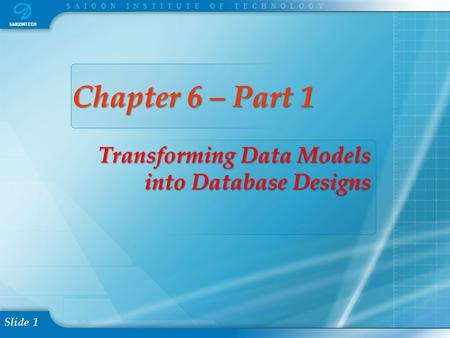 Transforming Data Models into Database Designs