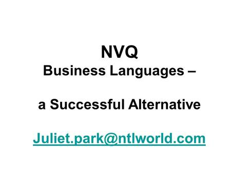 NVQ Business Languages – a Successful Alternative