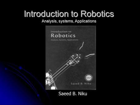 INTRODUCTION NIKU ROBOTICS PDF SAEED B TO
