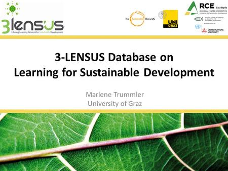 3-LENSUS Database on Learning for Sustainable Development Marlene Trummler University of Graz.