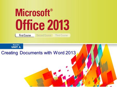 Creating Documents with Word 2013. 2 Understand word processing softwareUnderstand word processing software Explore the Word windowExplore the Word window.