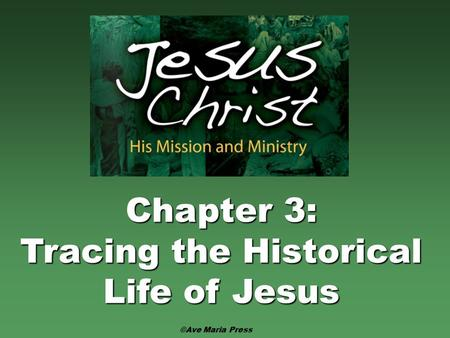 Tracing the Historical Life of Jesus