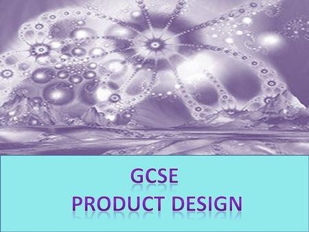 Coursework task (60%) – approx 45 hours Design and manufacture a product which can be sold to make funds for a chosen charity. Design Portfolio (40%)