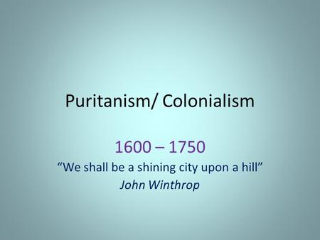Puritanism/ Colonialism
