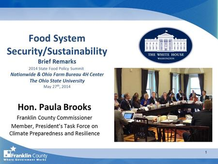 Food System Security/Sustainability Brief Remarks 2014 State Food Policy Summit Nationwide & Ohio Farm Bureau 4H Center The Ohio State University May 27.