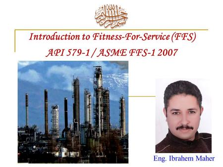 Introduction to Fitness-For-Service (FFS)