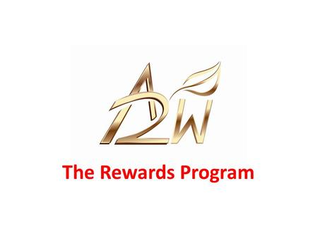 The Rewards Program. Overview of our Rewards Program Your function is to ASSIST the Company with its marketing, by referral of its products and services.