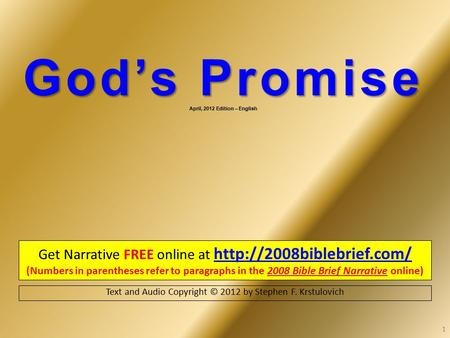 God's Promise God's Promise April, 2012 Edition – English Get Narrative FREE online at   (Numbers in.