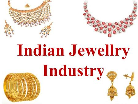 swot analysis of gems and jewellery industry A strengths, weaknesses, opportunities and threats (swot) analysis of your jewelry store can help you form a business strategy and find areas that need attention or improvement.