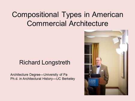 Compositional Types in American Commercial Architecture