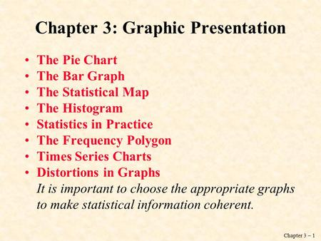 Chapter 3: Graphic Presentation