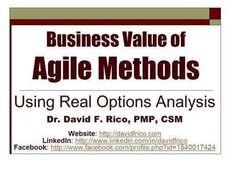 Business Value of <strong>Agile</strong> Methods
