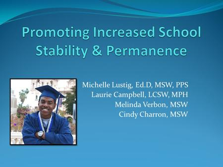Promoting Increased School Stability & Permanence