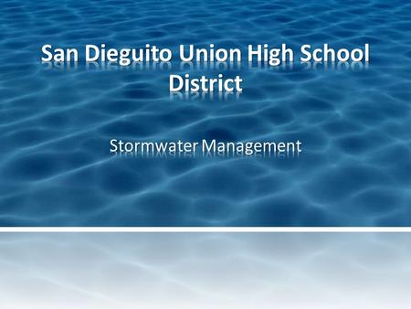 The purpose of the San Dieguito Union High School District's stormwater management plan is to comply with applicable stormwater regulations, educate.