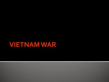  President Truman gives $10 million in aid to the French fighting the communist Vietnamese forces led by Ho Chi Minh.