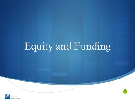  Equity and Funding. Historical Timeline 1975 PL 94-142.