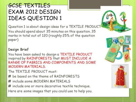 GCSE TEXTILES EXAM 2012 DESIGN IDEAS QUESTION 1