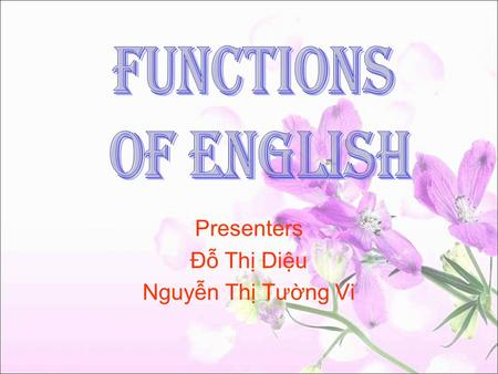 Presenters Đỗ Thị Diệu Nguyễn Thị Tường Vi. Content 1.InvitingInviting 2.AcceptingAccepting 3.DecliningDeclining 4.Practice speakingPractice speaking.