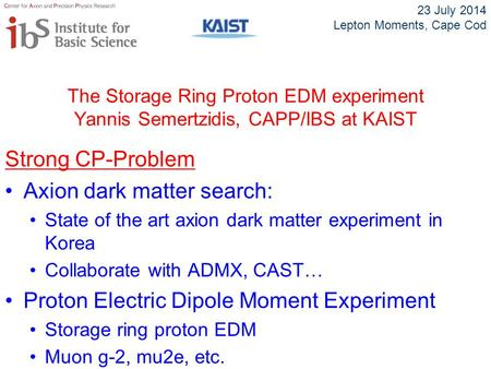 Axion dark matter search: