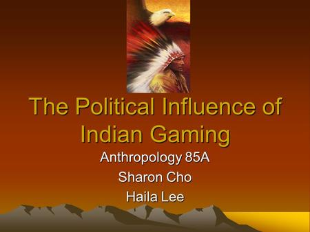The Political Influence of Indian Gaming