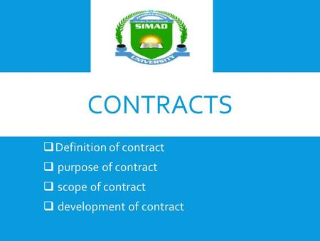 contracts Definition of contract purpose of contract scope of contract