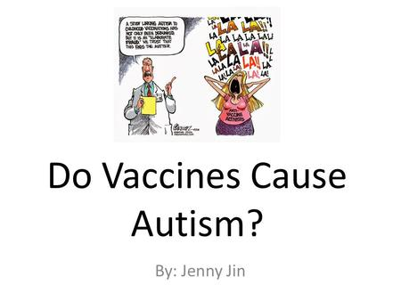 do vaccines cause autism essay