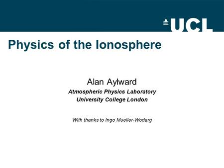 Physics of the Ionosphere