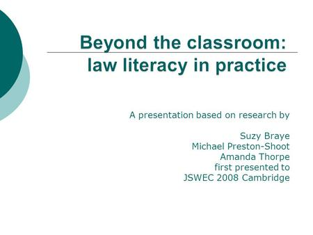 A presentation based on research by Suzy Braye Michael Preston-Shoot Amanda Thorpe first presented to JSWEC 2008 Cambridge.