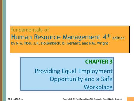3-1 McGraw-Hill/IrwinCopyright © 2011 by The McGraw-Hill Companies, Inc. All Rights Reserved. fundamentals of Human Resource Management 4 th edition by.