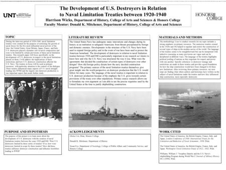 The Development of U.S. Destroyers in Relation to Naval Limitation Treaties between 1920-1940 Harrison Wicks, Department of History, College of Arts and.