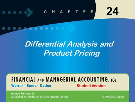 1 24 Differential Analysis and Product Pricing Student Version.