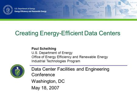Creating Energy-Efficient Data Centers