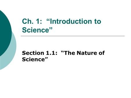 "Ch. 1: ""Introduction to Science"""