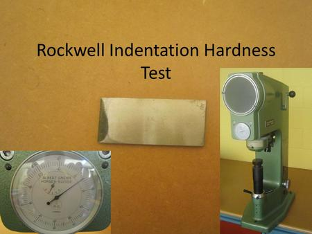Rockwell Indentation Hardness Test