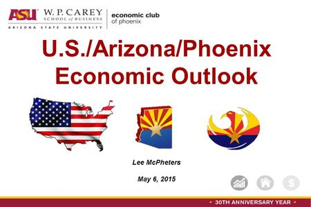 U.S./Arizona/Phoenix Economic Outlook