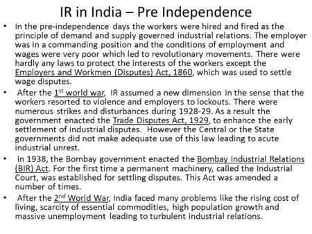 IR <strong>in</strong> <strong>India</strong> – Pre Independence