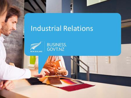 Industrial Relations. What is Industrial Relations? Industrial relations is the management of the relationship between employers and employees.