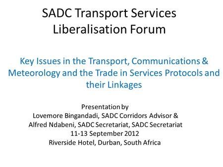 SADC Transport Services Liberalisation Forum