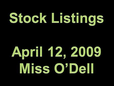 Stock Listings. Definition of a Stock Plain and simple, stock is a share in the ownership of a company. Stock represents a claim on the company's assets.