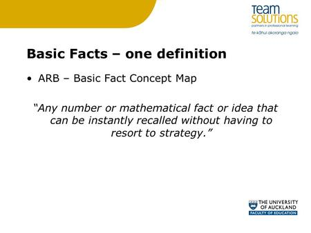 "Basic Facts – one definition ARB – Basic Fact Concept Map ""Any number or mathematical fact or idea that can be instantly recalled without having to resort."