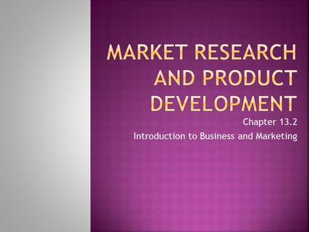 Chapter 13.2 Introduction to Business and Marketing.