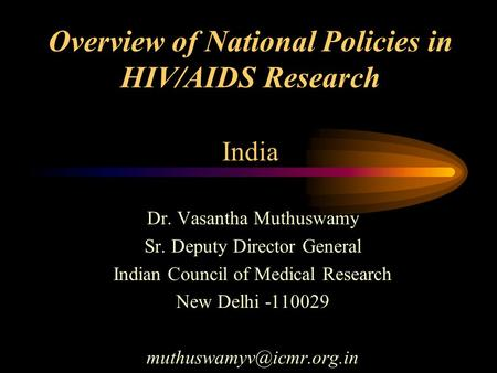 phd thesis on hiv aids in india National aids research institute molecular sequence analysis of hiv-1 subtype c gp41 in india 41 introduction 42 material and methods phd thesis (2008.