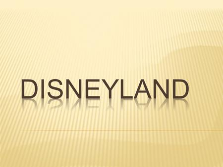  Disneyland Park is a theme park located in Anaheim, California, owned and operated by the Walt Disney Parks and Resorts division of The Walt Disney.