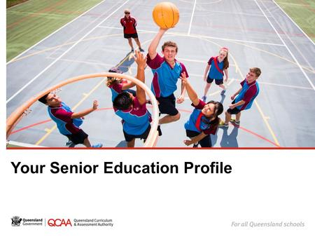 Your Senior Education Profile