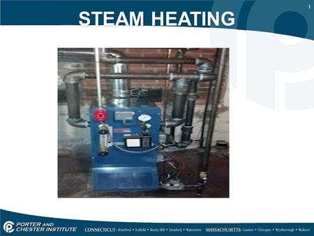 1 STEAM HEATING. 2 ) What is Steam Heating a) Steam heat is similar to hot water heat except the latent heat of the steam vapor contains a larger amount.