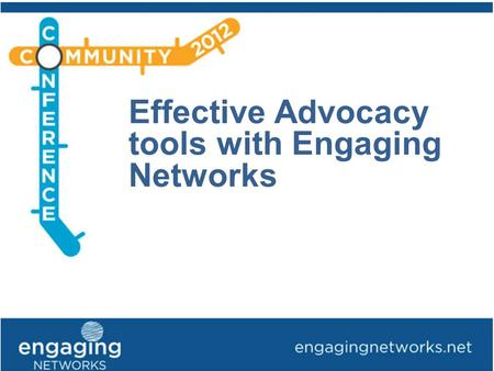 Effective Advocacy tools with Engaging Networks. More actions taken More page completions from emails More engaged supporters Fewer unsubscribes / lapsed.