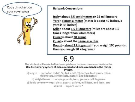 b) weight/mass — ounces, pounds, tons, grams, and kilograms;