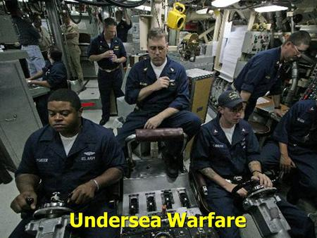 Undersea Warfare.