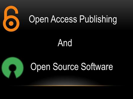 Open Access Publishing And Open Source Software. Open Access Publishing Peer-reviewed journal literature available on the internet at no charge Users.