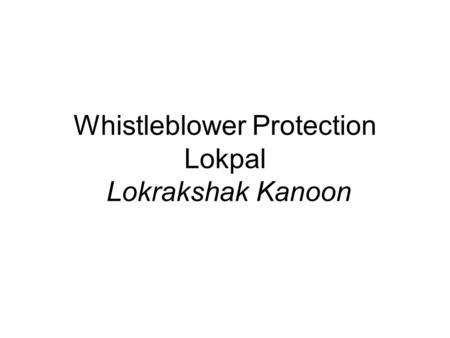 Whistleblower Protection Lokpal Lokrakshak Kanoon.